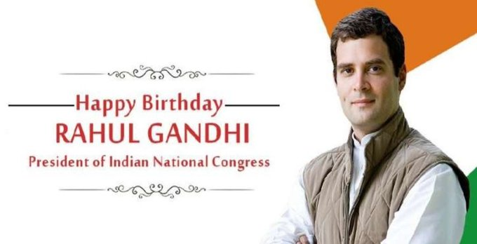 Happy Birthday Rahul Gandhi, Congress President We wish you good health and long life.
