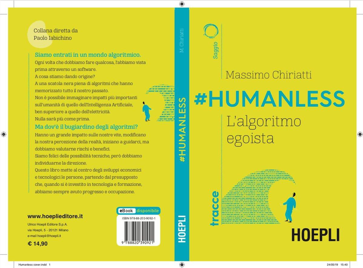 test Twitter Media - Consiglio vivamente la lettura di #Humanless, l'algoritmo egoista del mio amico @massimochi edito da @Hoepli_1870.  Per chi vuole riflettere sul gigantesco impatto dell' #ArtificialIntelligence sulla nostra vita. https://t.co/sWlQfCFGq7