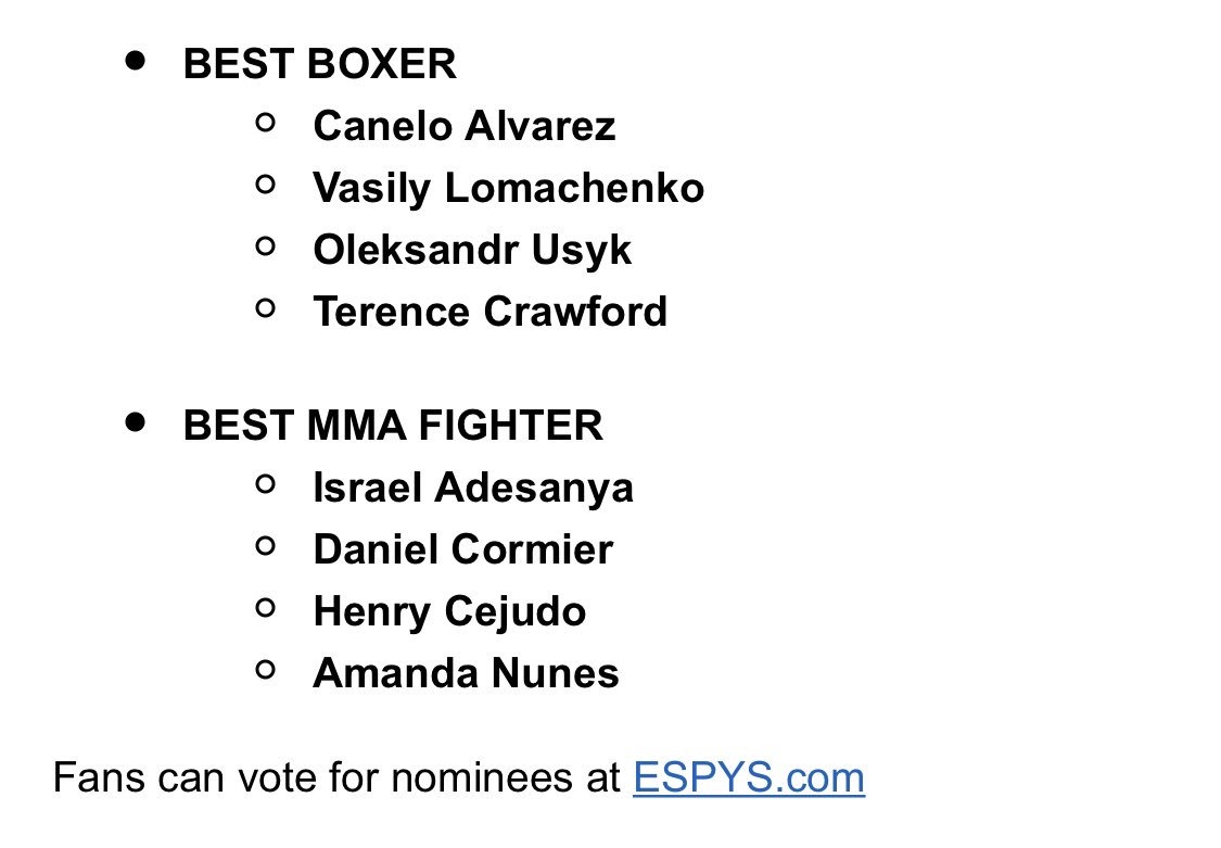 FYI: ESPY nominations for Fighter of the Year in boxing and MMA. Awards show airs on Wednesday, July 10.