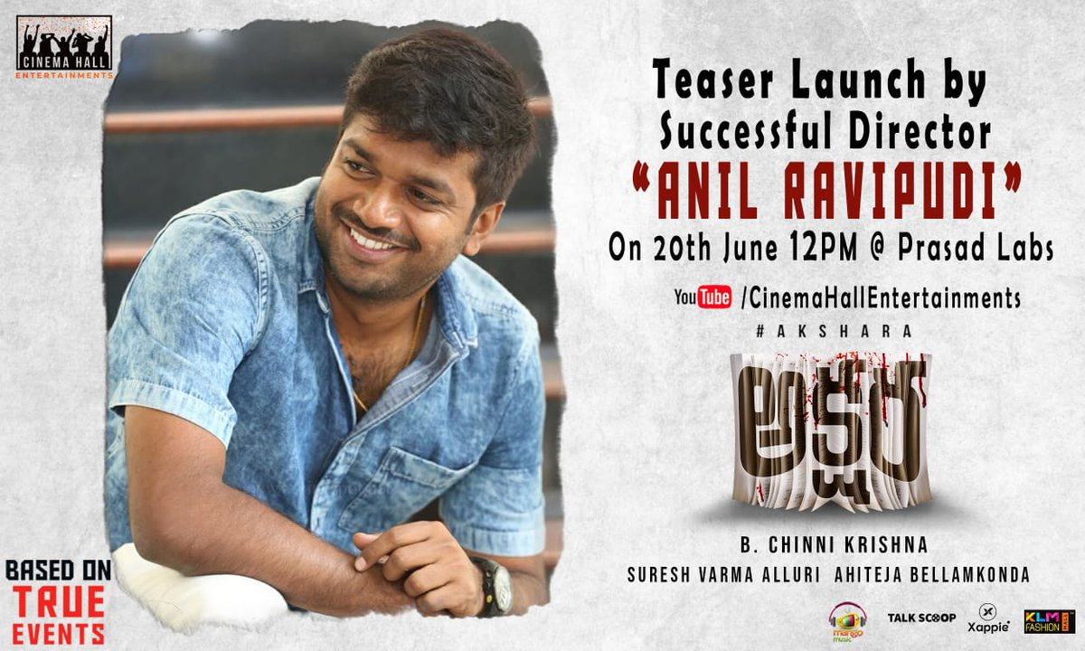 Hit director @AnilRavipudi will launch the Teaser of #Akshara tomorrow at 12PM.  #AksharaTeaserOnJune20th @Nanditasweta @BChinniikrishna @sureshvarmaz @ahiteja @Shritejofficial @Gauri_Naidu @Cinemaahall @GskMedia_PR
