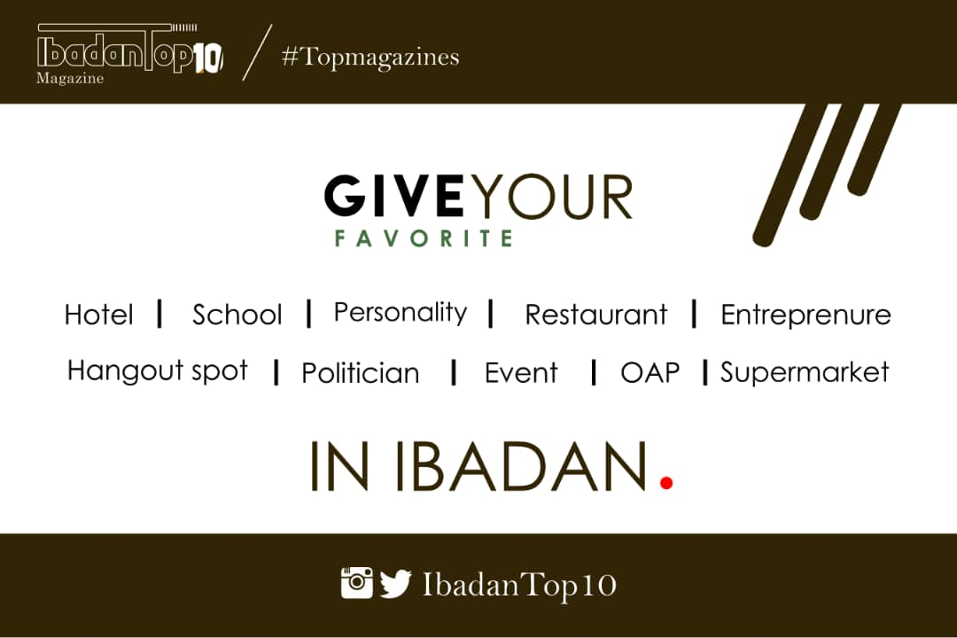 Comment with any of your favorite Hotel, School, Personality, Restaurant, Entrepreneur, Hangout spot, Politician, Event, OAP, Supermarket in Ibadan  <br>http://pic.twitter.com/Mt53XGTrDB