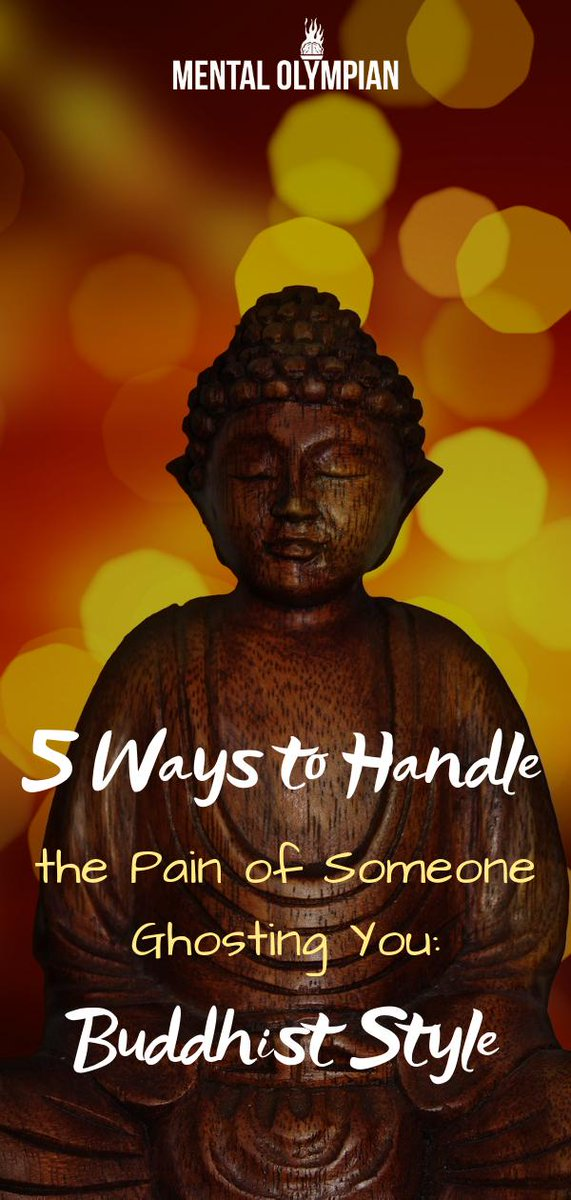 5 Ways to deal with the pain of someone ghosting you: Buddhist Style #ghosted #buddhism https://www.mentalolympian.com/5-ways-to-deal-with-someone-ghosting-you-buddhist-style/…