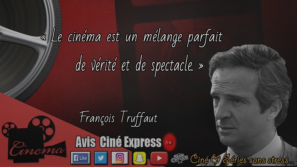 Avis Ciné Express, Ciné et Séries sans stress...🎬  Pour S'ABONNER c'est hyper simple! 👉http://youtube.com/c/AvisCinéExpress…  #FrançoisTruffaut#citation#réalisateur#7èmeart #cinéma#film#citationdujour#quote #vérité #quoteoftheday#art#artiste#motivation #philosophie #nouvellevague