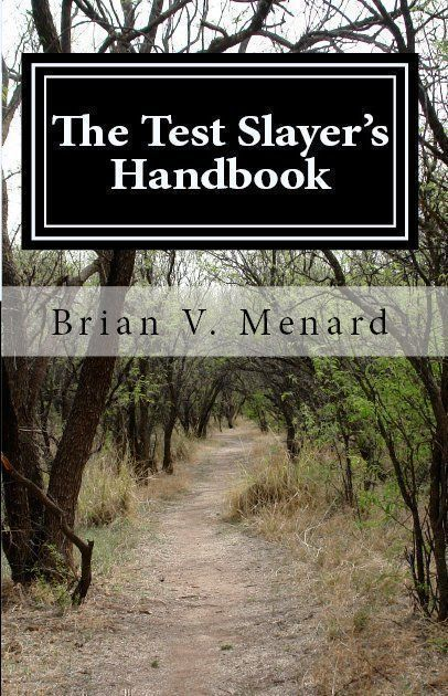 """5🌟 """"A useful and valuable handbook to """"slay"""" any test that comes your way."""" THE TEST SLAYER'S HANDBOOK  by Brian V. Menard  @Bestdietbook  https://amzn.to/2GslOSV #Free on #KindleUnlimited #Testing #Resource  #Tests #Edu #College #Kindle #ebook 📕📓📒"""