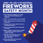 Have a great summer and celebrate safely! #FireworksSafetyMonth #BeSafe