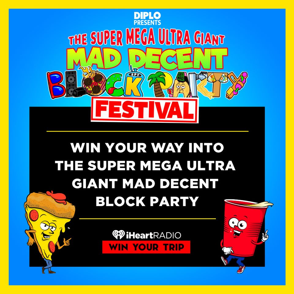 Get treated like the VIP that you are at @diplos Super Mega Ultra Giant Mad Decent Block Party! 💥 Enter now: ihr.fm/MadDecentBlock…