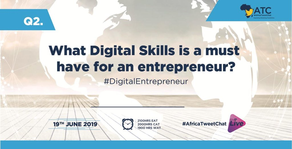Q2. What digital slills is a must have for an entrepreneur? @CiruEdith1 #AfricaTweetChat<br>http://pic.twitter.com/Rky5pUqVfO