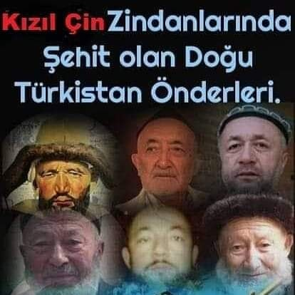 Kızıl Çin Zindanlarında  Şehit edilen Doğu Türkistanlı önderler