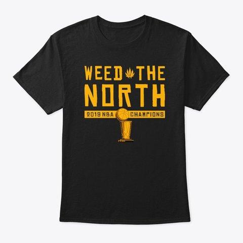 WEED THE NORTH CHAMPIONS TEE!! https://tspr.ng/c/new-weed-the-north-champions-t…  #NBAFinals2019 #WeTheNorth #Raptors #JurassicPark #NBAChampions2019 #NBAChamps #KawhiLeonard #Kawhactus #weedthenorth #cannabis #weed #marijuana #Canada
