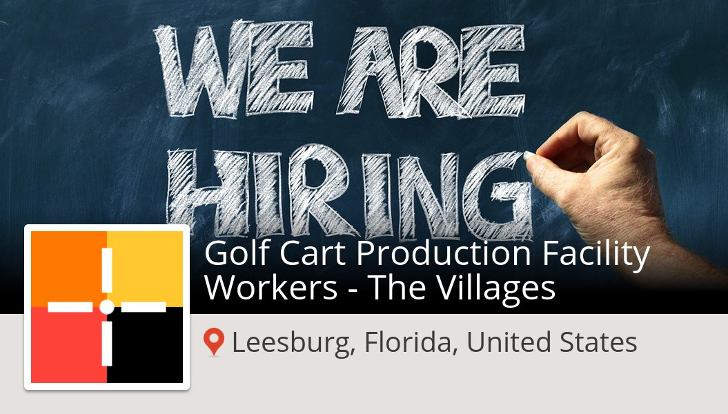 Are you a Golf Cart #Production Facility #Workers - The Villages in #Leesburg? #SpherionRecruiting is waiting for you! #job https://workfor.us/spherionrecruiting/5ul7u…