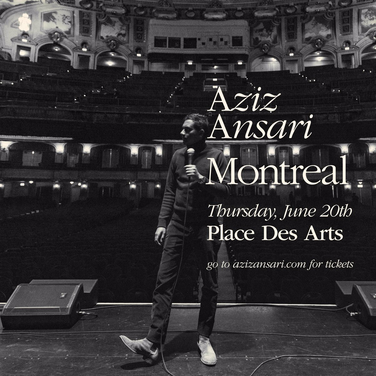 Montreal: I'll be Place Des Arts this Thursday June 20. Get tickets at