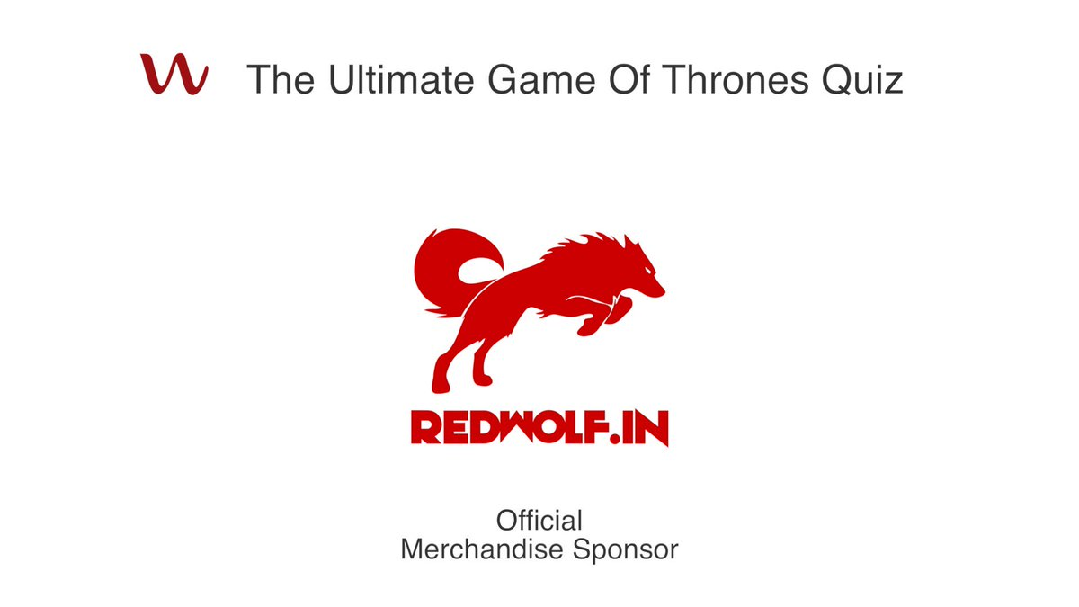 #TheUltimateGameOfThrones UPDATE! We are extremely delighted that @WearRedwolf has collaborated with us as our official merchandise sponsor! :D #GameofThrones #gamesofthronesfinale #GoTWinterisComingGame #GOTfinal #WinterIsComing #GOT #FacebookLive #quiz #EventsMarketing