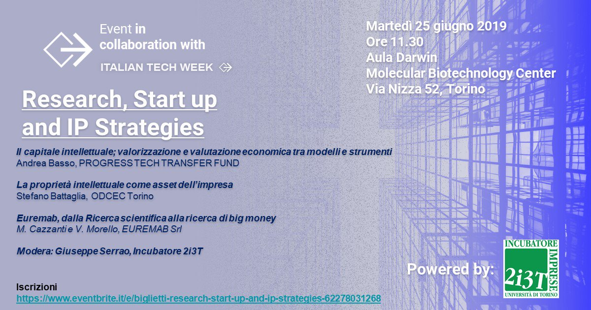Research, Startup and  IP Strategies Focus sulla #proprietaintellettuale @ItalianTechWeek @unito @unitoinnova  #ITW #ItalianTechWeek #techshareday #brevetti #startup #innovazione  25 giugno ore 11,30 Via Nizza 52 http://www.eventbrite.it/e/biglietti-research-start-up-and-ip-strategies-62278031268 … Esperienze e case history a confronto🔝