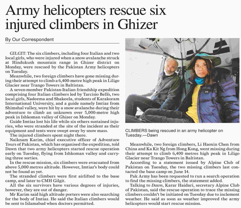 6 injured climbers including 2 girls from #Shimshal & 4 #Italian climbers rescued from Hindukush range peak by #Pakistan Army helicopters, while 2 foreign climbers from #China & #HongKong,went missing during their attempt to climb peak in #GilgitBaltistan