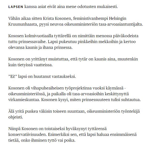 Suvaitsevainen feministiäiti Krista Kosonen hyväksyy tyttärensä tyttömäisyyden ja binäärisen sukupuolikäsityksen. Toistaiseksi...