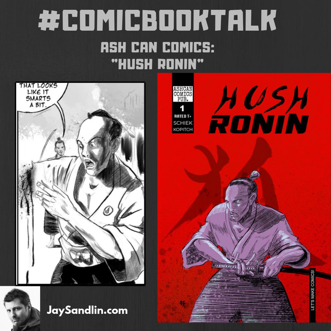 My #ThursdayThoughts on JaySandlin.coms #ComicBook Talk, this week with a review of #HushRonin by @starshipronin76 via @AshcanComicsPub Dive in to the wise-cracking Ronins tale of sex, swords, and sake, HERE: bit.ly/2XwlJWk #MakingComics #IndieComics