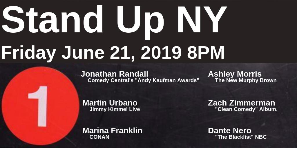 Stand Up NY on Twitter: Plan your #FridayNight a day early! Come out to an amazing show ft. @jonathanrandall @MartinUrbano @zzdoublezz @marinayfranklin @DanteNero  Tickets Here: