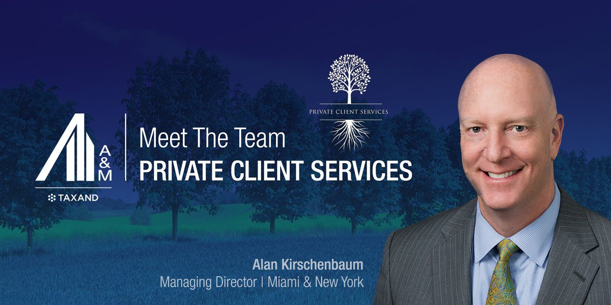 Words that ring true from Alan Kirschenbaum, Head of our @alvarezmarsal #Taxand team's Private Client Services practice. Clients come first as we commit to be #tax advisors & confidants at every stage of their personal & professional life. Connect with our team. #FamilyOffice