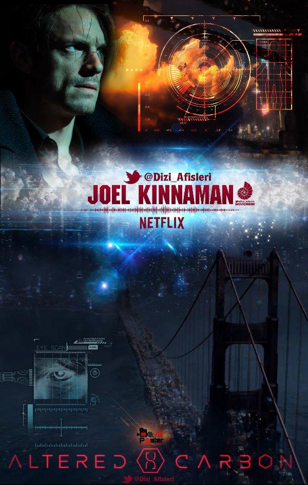 AlteredCarbon #JoelKinnaman #NetFlix #Poster #Afiş #TvSeries
