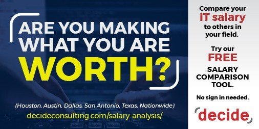 Are you making what you are worth? #UI #UX  #CX Compare your #salary to others #WebDeveloper #Houston #Texas #Dallas http://decideconsulting.com/salary-analysis/…