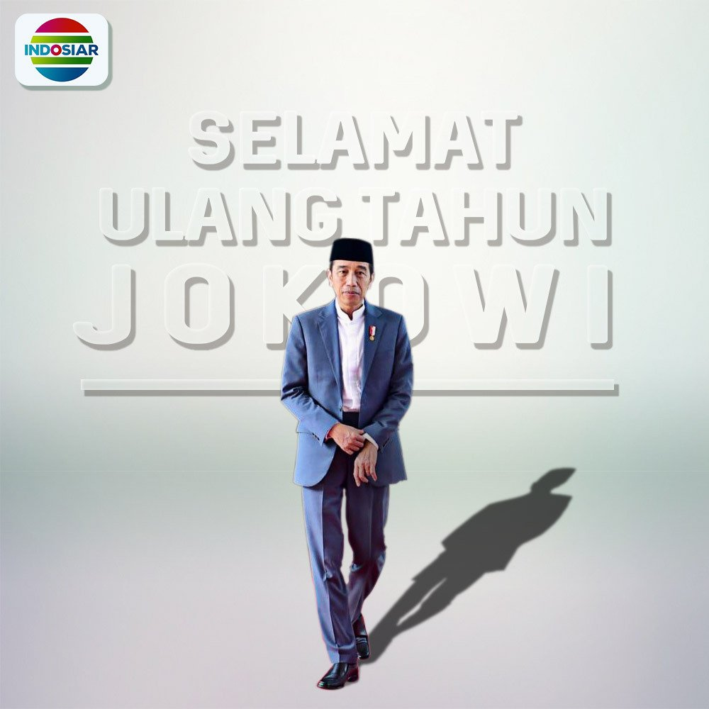 "Indosiar On Twitter ""Selamat Ulang Tahun Bapak Presiden"
