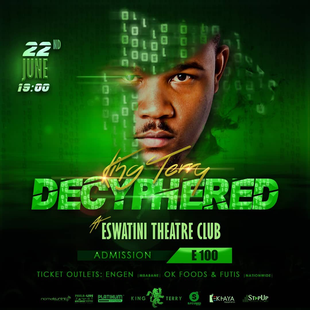 So sad that I'll have to miss this show tomorrow, was looking forward to seeing one of the most hardworking artists in #Eswatini @realkingterry.  Am giving away my ticket, just reply and me know why you think you deserve it. #Decyphered