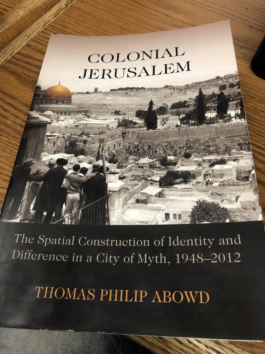 """Colonial Jerusalem"" by Thomas Abowd. Purchased at @SeminaryCoop #BookOfTheWeek #FirstDayofSummer #FridayThoughts #fridaymorning #BDS #autodidact<br>http://pic.twitter.com/AZZweiWkxA"