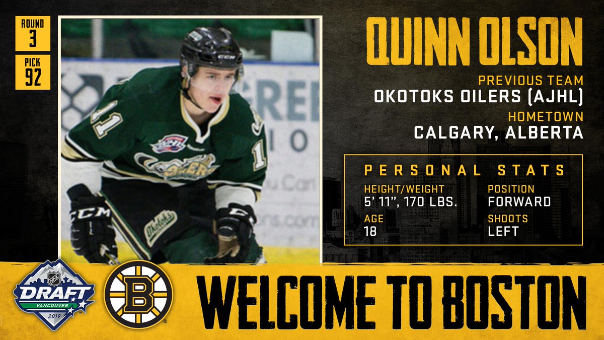 With the 92nd pick in the 2019 #NHLDraft, weve selected forward Quinn Olson. Welcome to Boston, Quinn!