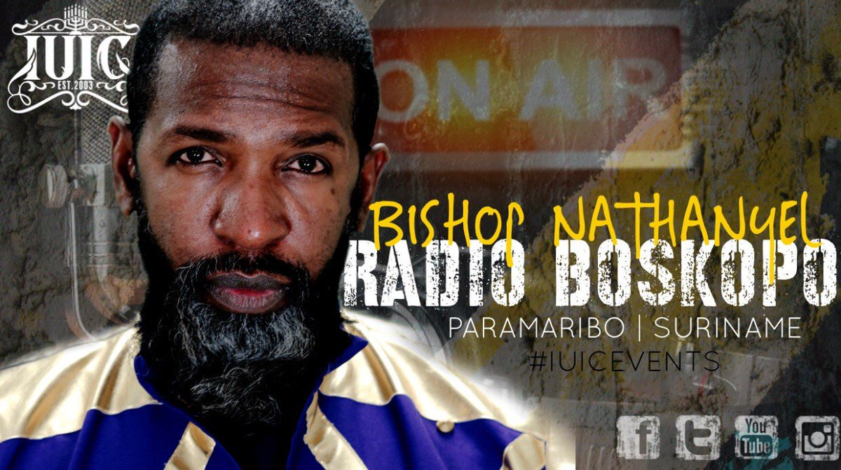 Today @12pm EST on #IUIC #Events #youtube channel,  the hardest working man in Israel, Bishop Nathanyel, spreads the #gospel on #Radio #Boskopo | #Paramaribo #Suriname.