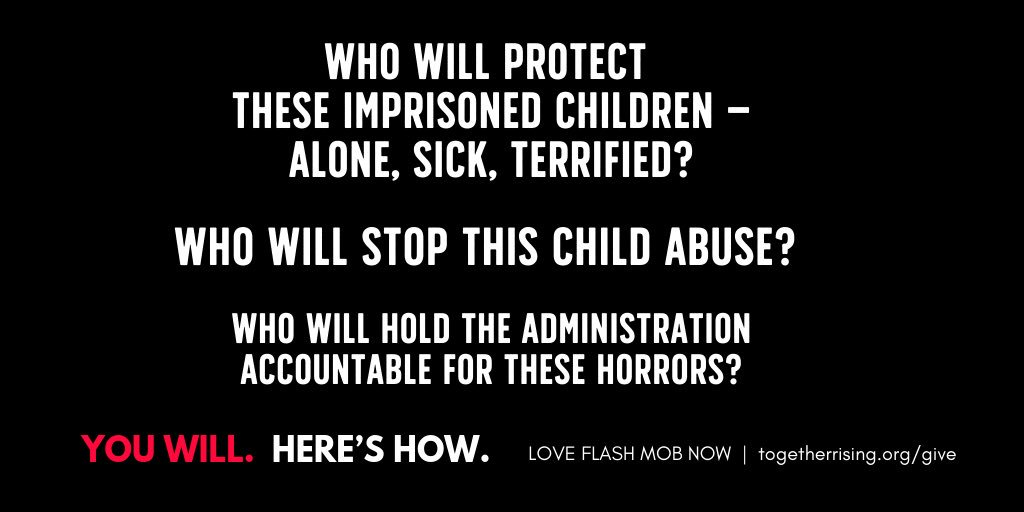 13,100 children are imprisoned right now in federal custody — alone, without their families -- facing horrifying neglect and abuse.  HERE IS WHAT YOU CAN DO TO HELP END THE CHILD DETENTION ATROCITIES: http://TogetherRising.org/give
