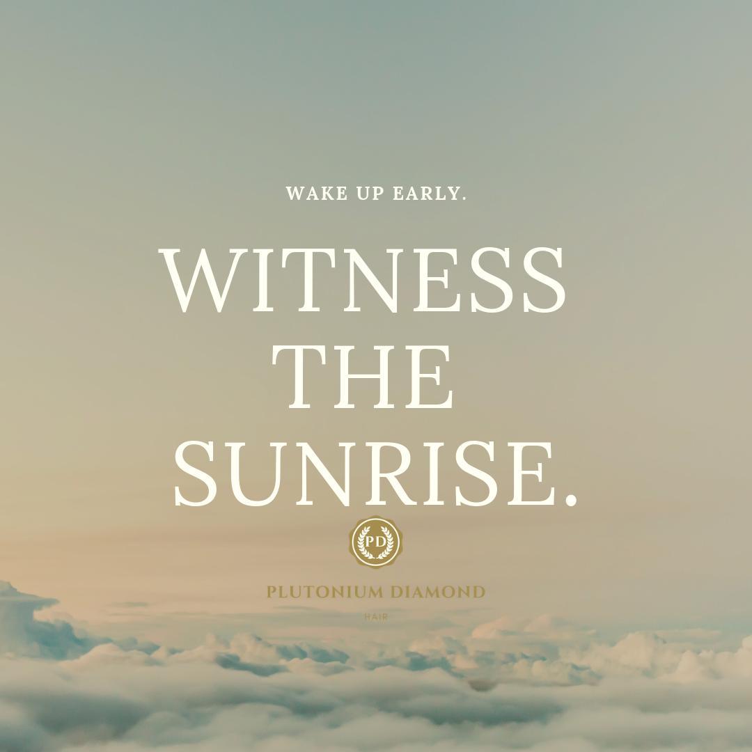 Rise and shine! Witness the sunrise. #PlutoniumDiamondHair * * * *  #beautifulhairstyle#fabulous#l