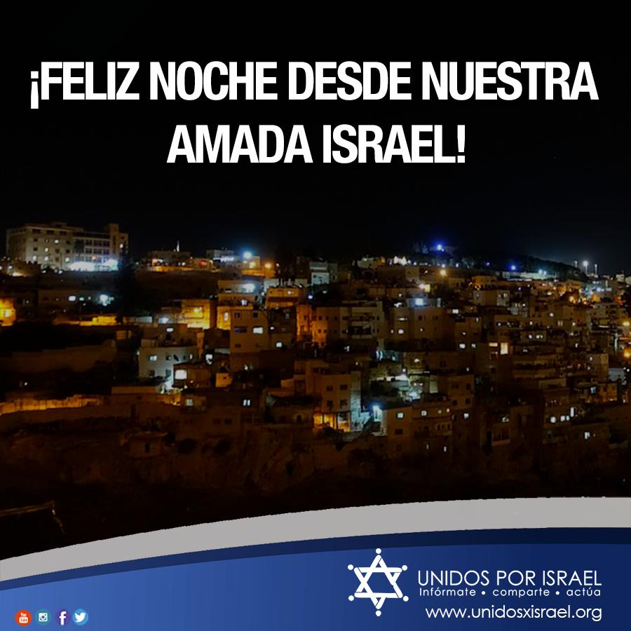 RT @unidosxisrael: ¡Laila tov, queridos #amigos de #Israel! https://t.co/eZIfdBRnPt
