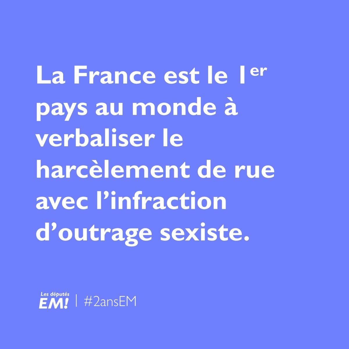 Nous avons engagé une lutte résolue contre les violences sexuelles et sexistes.  🚫La France est le 1er pays du monde à verbaliser le harcèlement de rue avec l'infraction d'outrage sexiste. #2ansEM #LaREM #DirectAN