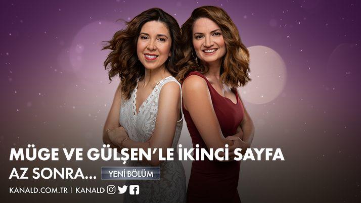 #MügeVeGülşenleİkinciSayfa magazin dünyasından en son haberlerle az sonra başlıyor! @MugeVeGulsen