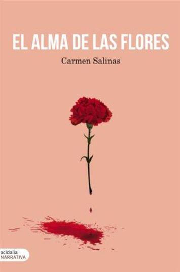Resultado de imagen de el alma de las flores carmen salinas
