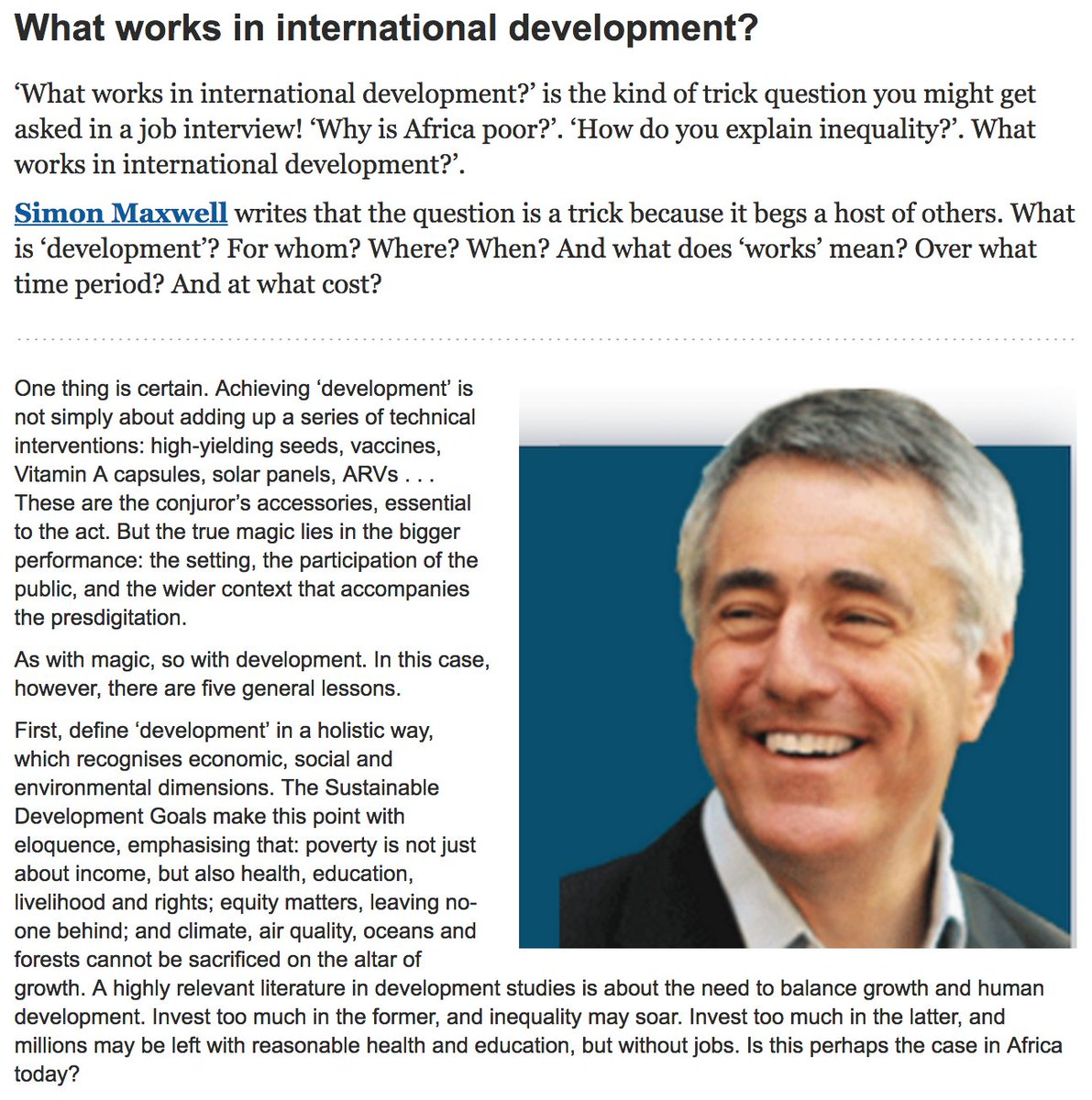 What works in #globaldev? @SimonMaxwell001 on five general lessons to answer this &quot;trick question&quot; #FLwhatworks  http://www. whatworks.uio.no/blog/2017/what -works-in-international-development.html &nbsp; … <br>http://pic.twitter.com/5H19zbDJTo