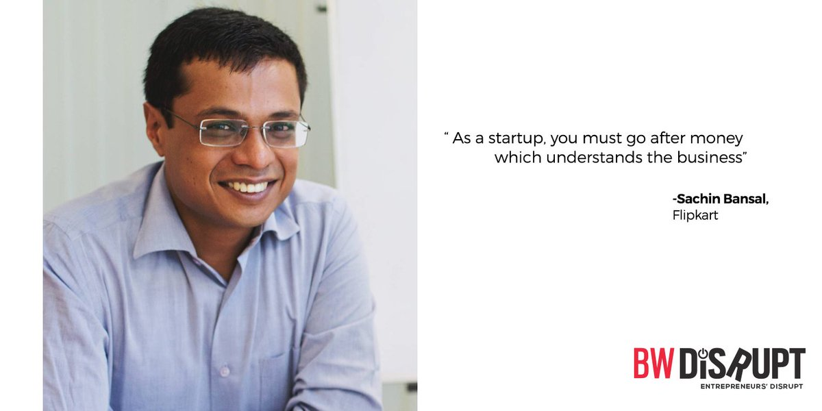 #thoughtoftheday - &quot;As a #startup, you must go after #money which understands the #business&quot; by @_sachinbansal, @Flipkart #startupindia<br>http://pic.twitter.com/M4rr7HhdBa