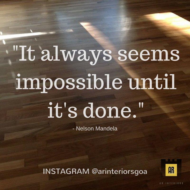 It always seems impossible until it&#39;s done. #mondaymotivation #monday #motivationmonday #vinylflooring #interiors #interiordesign #goa<br>http://pic.twitter.com/5joyFdhQXd