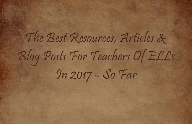 The Best Resources, Articles & Blog Posts For Teachers Of ELLs In 2017 – So Far https://t.co/S9BWXMIROi https://t.co/b6wjlRdckA