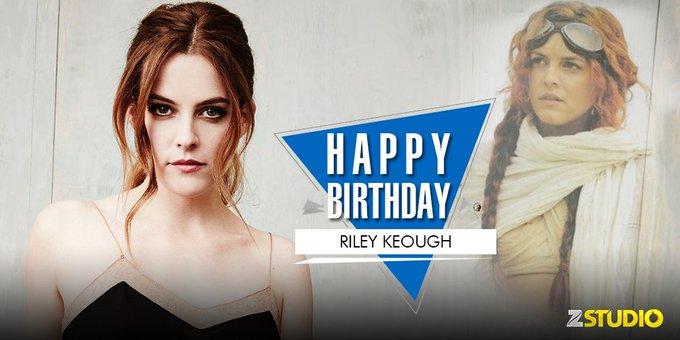 Happy birthday to the \Mad Max\ beauty, Riley Keough! Send in your wishes!