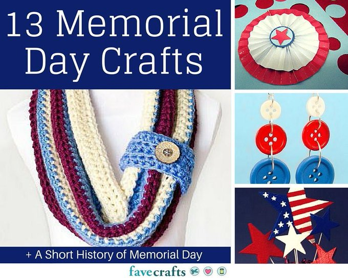 13 Memorial Day Crafts and a Short History of Memorial Day