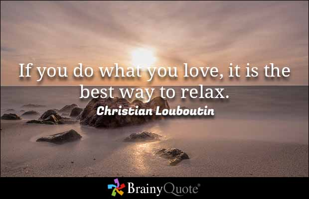 If you do what you  it is the best way to #relax #Entrepreneur #SaturdayMotivation #Success #MakeYourOwnLane #defstar5 #Mpgvip #quote<br>http://pic.twitter.com/IwBdtVBPo9
