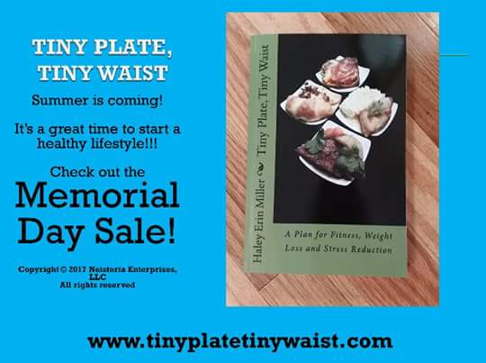 http://www. tinyplatetinywaist.com  &nbsp;    22 weeks of #workout plans, #meal plans &amp; #MotivationalQuotes!  Was $14.99 now $11.99!   #sale #MemorialDayWeekend<br>http://pic.twitter.com/eslkuKQ4jU