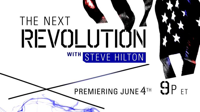 NEW SHOW: 'The Next Revolution with Steve Hilton' premieres Sunday, June 4th on Fox News Channel!