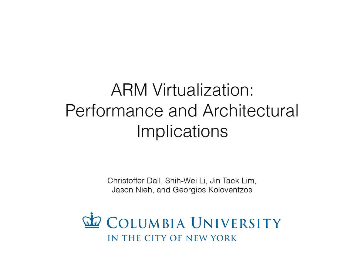 Ogawa Tadashi On Twitter The Design Implementation And Evaluation Of Software And Architectural Support For Arm Virtualization Christoffer Dall Phd Thesis 2018 Https T Co Ttdj7ix3cw Https T Co Rfh4zehbpe 2013 Present Virtualization