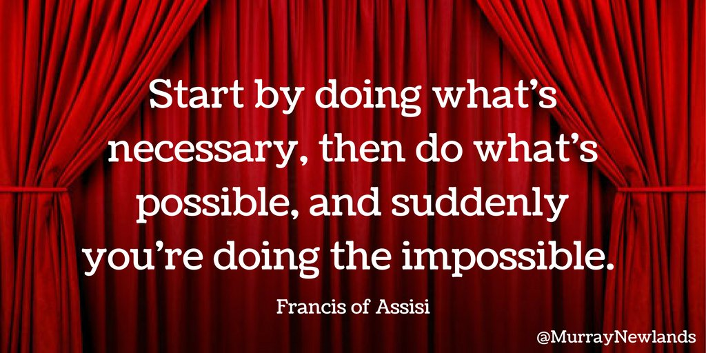 Start by doing what&#39;s necessary, then do what&#39;s possible, and suddenly you&#39;re doing the impossible - Francis of Assisi   #Motivation <br>http://pic.twitter.com/7yI9ieoVXk