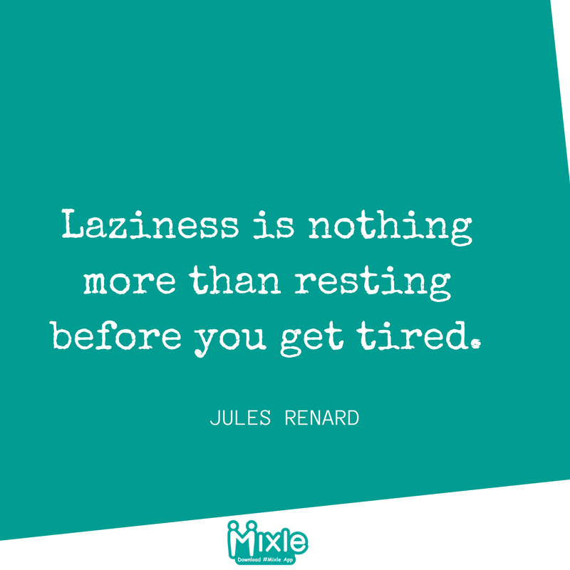#Laziness is nothing more than resting before you get tired. #RetweeetPlease #bestoftheday<br>http://pic.twitter.com/KNl6yhgI2Z