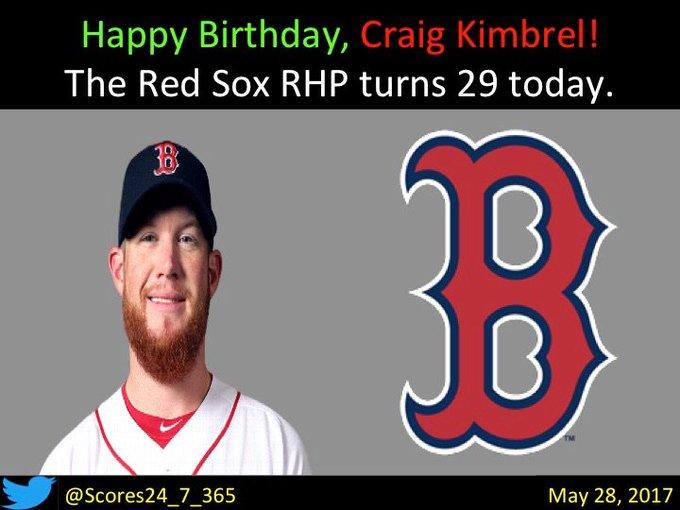 happy birthday Craig Kimbrel!