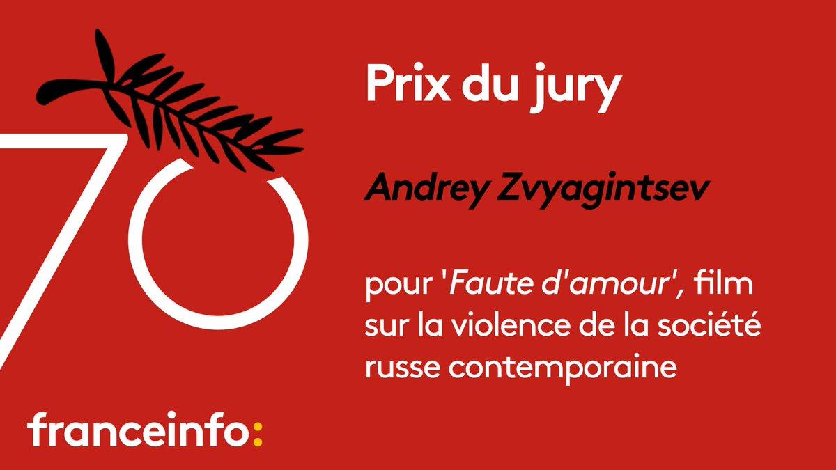 #Cannes70 : le prix du jury attribué au film Faute d'amour, du Russe Andrey Zvyagintsev. https://t.co/uZbnOWIXyj