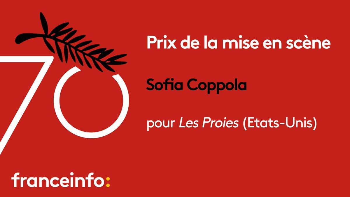 #Cannes70 Le prix de la mise en scène est attribué à Sofia Coppola, pour le film Les Proies. https://t.co/uZbnOWIXyj